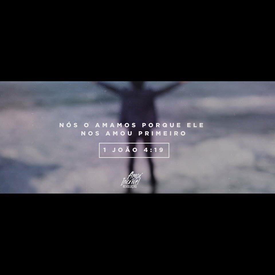 Nós o amamos porque Ele nos amou primeiro #1João 4:19 A razão deste vídeo clipe é espalhar este #AmorIncrível de Deus http://t.co/ITOEZUDOOz