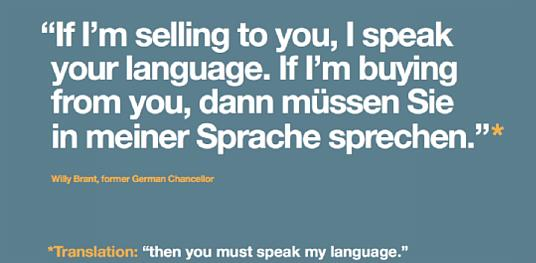 """If I'm selling to you, I speak your language. If I'm buying from you, o zaman siz benim dilimi konuşacaksınız."" http://t.co/s6xBtFjakL"