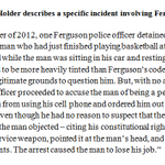 AG Holder describes a specific incident where he says #Ferguson Police rapidly escalated an encounter with a person. http://t.co/OzQUVXUh2U
