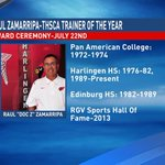"Harlingens legendary Raul ""Doc Z"" Zamarripa named @THSCAcoaches 2015 Trainer of the Year, ceremony July 22nd. #RGV http://t.co/CYUcOeh7ke"