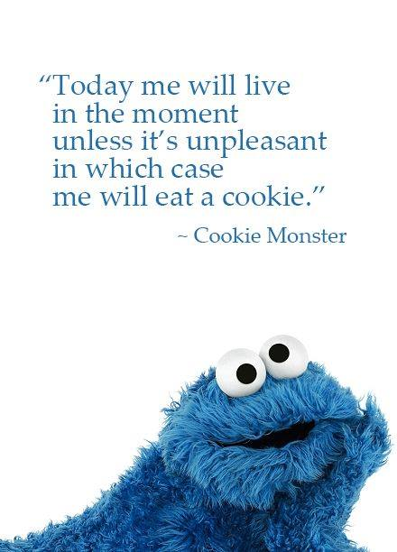 I think I'll live in the moment AND eat a cookie! http://t.co/M3ARKAqGcd