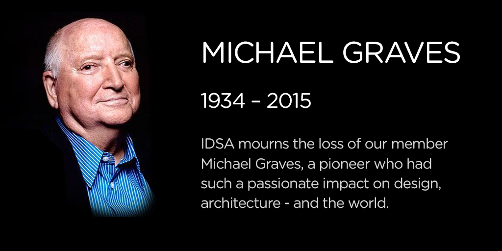 #IDSA50 mourns the loss of Michael Graves. How did he inspire your design? Post comments here: http://t.co/wgowsi6zHO http://t.co/4zRlAlhRaq