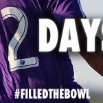 2 days. 7 hours. #FilledTheBowl http://t.co/hAwsW3xQdX