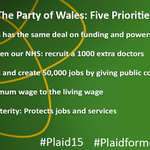 Here are the Party of Wales priorities for this election #Plaid15 http://t.co/iQfpRldXJj