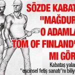 """Sözde Kabataş """"mağduru"""" o adamları Tom of Finlandda mı gördü... http://t.co/Nltzb2TnGm http://t.co/K6hwudsHSV"""