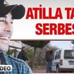Atilla Taş serbest bırakıldı... http://t.co/XeyXRzf7Hl http://t.co/R3AHdjuReg