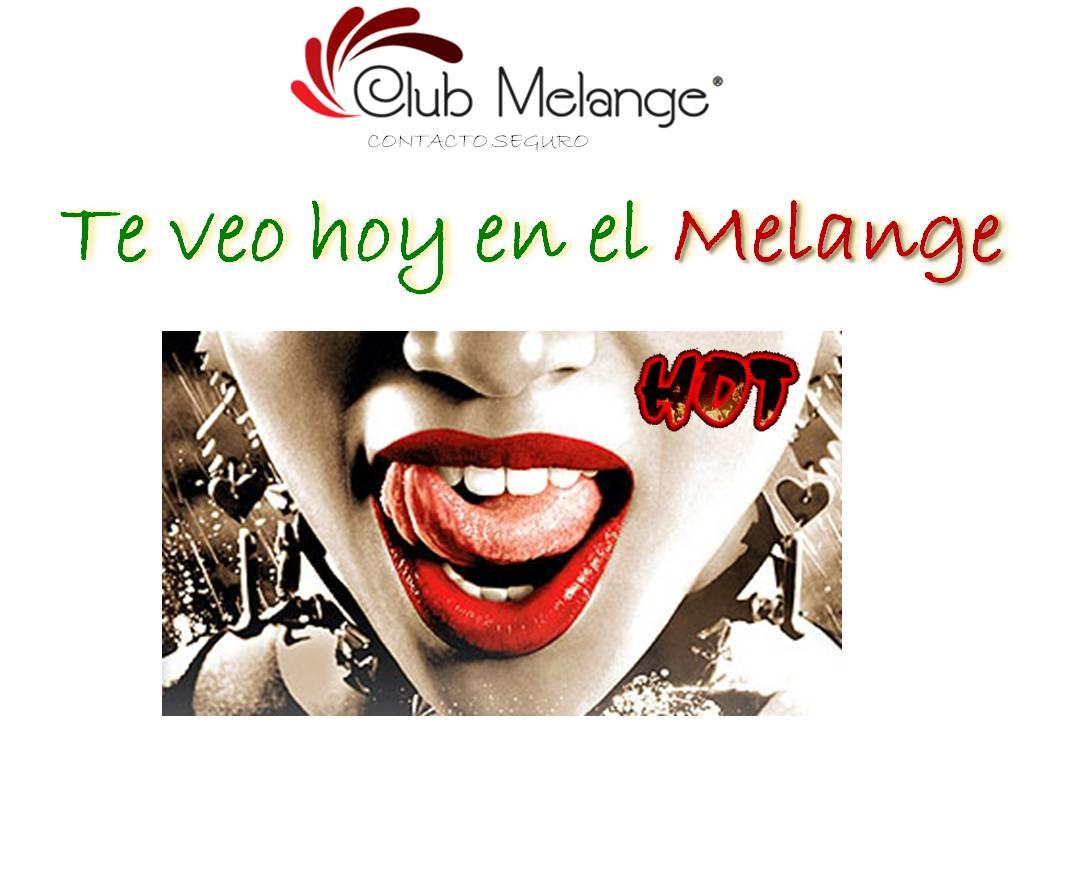Club Melange (@ClubMelange): Hoy: Fiesta Swinger en Club Melange a partir de 11:00 PM Calefacción y Ambiente caliente. Dudas: Whatsapp 8117449347 http://t.co/OZmklzc1aP