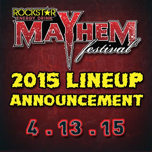 It's Coming! 2015 Rockstar Energy Drink @MayhemFest lineup will be revealed on April 13th - http://t.co/7lry5vMd61 http://t.co/nzdu0kSD8l