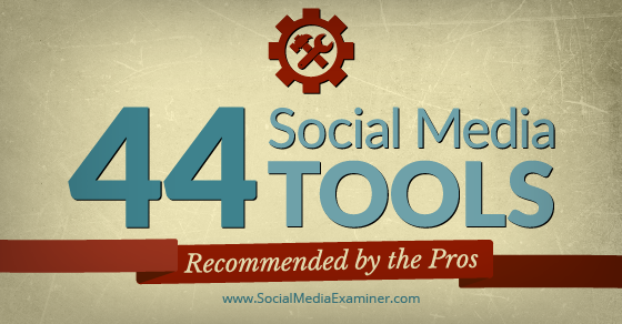 44 Social Media Tools Recommended by the Pros http://t.co/tZr7oOFAZG by @CindyKing via @smexaminer http://t.co/9haGZNjAYK