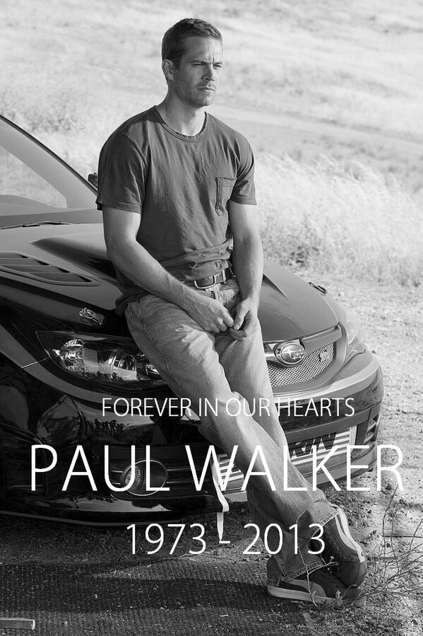 Rip Paul Walker Fast And Furious 7