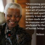 """@TheElders: ""Overcoming poverty isnt a gesture of charity. Its an act of justice."" @NelsonMandela #RIPNelsonMandela http://t.co/fjg7tZgrT2"""