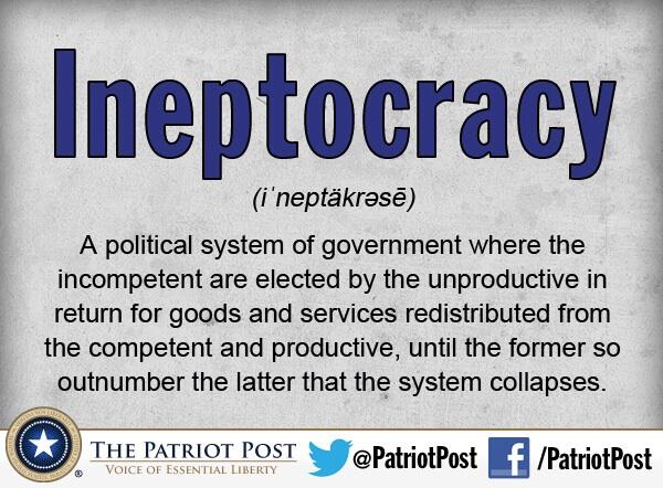 Ineptocracy >>>> #tcot http://t.co/ybqAYuidlb