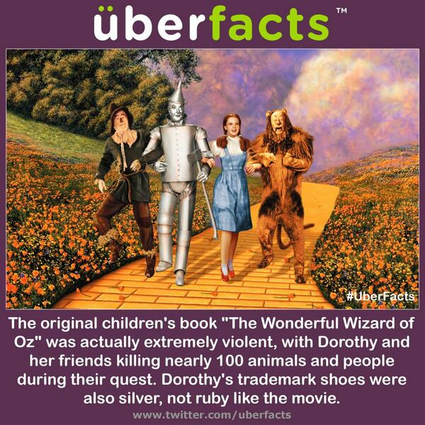 "The original ""Wizard of Oz"" was actually very violent. http://t.co/byjZ9lKEYR"