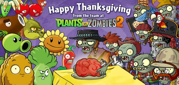 Plants vs. Zombies (@PlantsvsZombies): Happy Thanksgiving from the Plants vs. Zombies team! http://t.co/EoqENv7muC