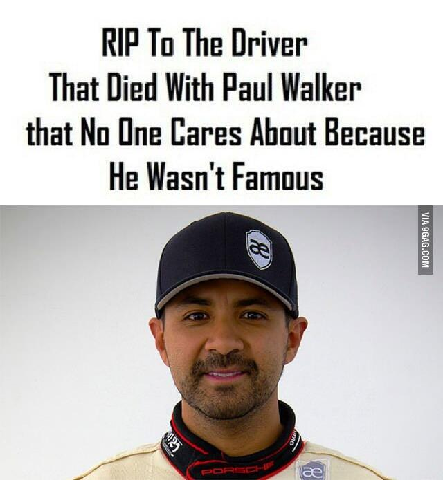 RT @9GAG: R.I.P. Paul Walker AND Roger Rodas http://t.co/0EnPiKoFjd