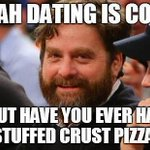 yeah, dating is cool... http://t.co/e8KuqXUy70