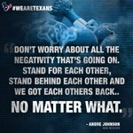 #Texans quote of the day, via future Hall of Famer Andre Johnson. #NoMatterWhat #WeAreTexans http://t.co/fLS6Ef7EIq