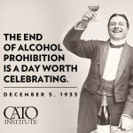 Did you know alcohol prohibition ended 80 years ago today? Happy #RepealDay from the @CatoInstitute! #tcot #tlot #TIL http://t.co/YNy0xnJa3M