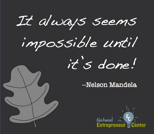 """It always seems impossible until it's done!"" ...one of our favorite #Mandela quotes. #RIPNelsonMandela http://t.co/XH0LsX5VmM"