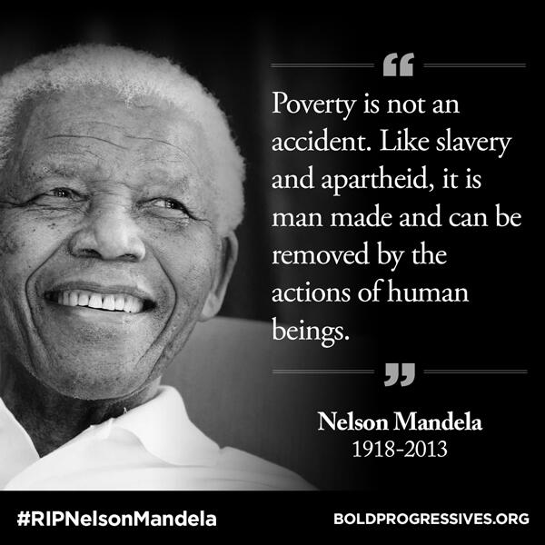 BoldProgressives.org (@BoldProgressive): Sorry to say goodbye to a great progressive leader. RT & share his words: http://t.co/P7J4ogL46m #RIPNelsonMandela http://t.co/qQrgLe9o6W