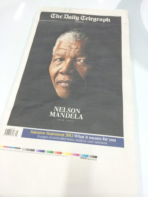 RT @fletcherr: Tomorrow's Daily Telegraph front page. Nelson Mandela 1918 - 2013 http://t.co/N41kbRlXMJ