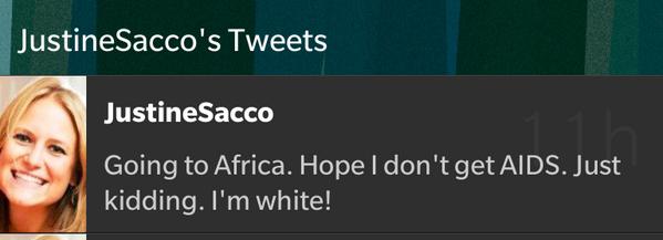 Hideous. Ignorant. Reprehensible. #JustineSacco http://t.co/KukuZ4Vsgv