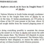 Press Release: UNMISS strongly condemns today's attack on its base in the #Jonglei State town of Akobo #SouthSudan http://t.co/B3aQZKYaIy