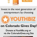 Support Colorados young #Entrepreneurs by supporting @YouthBizInc on #Givesday Dec 4th and have your gift matched! http://t.co/e8DnAsjcFl