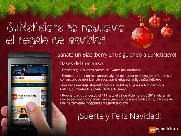 SuNoticiero (@SuNoticiero): ¡SuNoticiero te resuelve tu regalo de navidad! #SigueaSuNoticiero y participa por un Blackberry Z10. Más info en: http://t.co/caWvVx6tCi