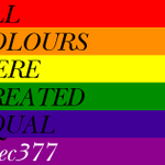 RT @allensolly: We believe all colours were created equal. #Sec377 http://t.co/PIXIH7GZyu