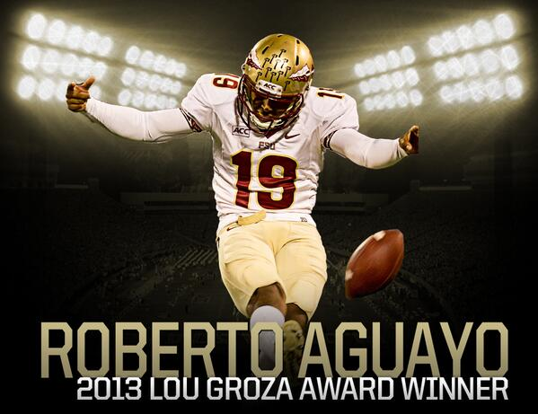 RT @FSU_Football: Roberto Aguayo wins 2013 Lou Groza Award! #Noles http://t.co/Jfl8PXdFXv