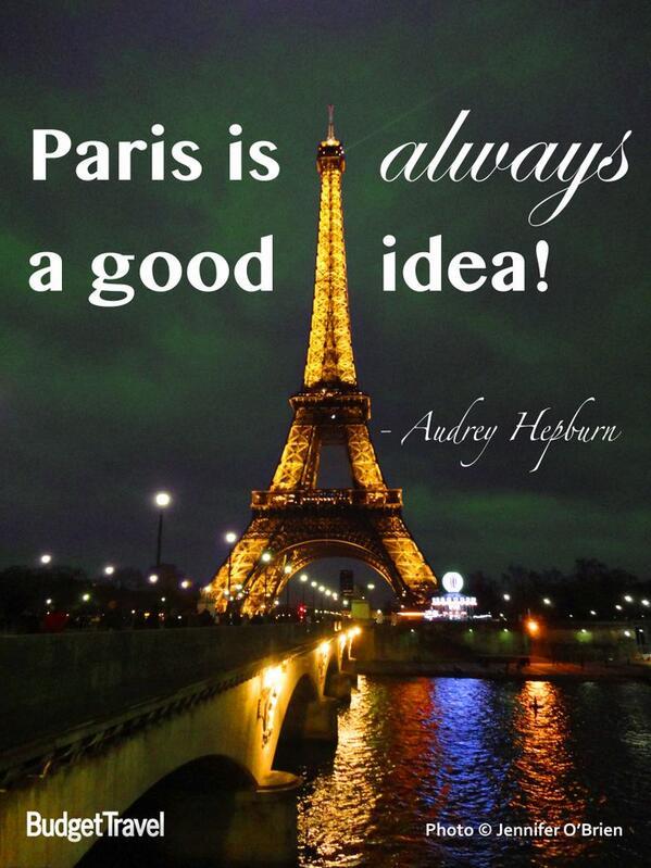 """""""Paris is always a good idea"""" - Audrey Hepburn http://t.co/3YzQ8uUAmU"""