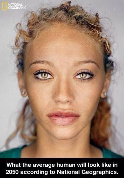 This is what Nat Geo predicts the average woman will look like in 2050: http://t.co/33adS0wi7O