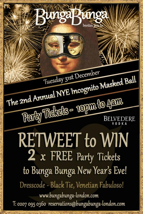 RETWEET to enter our prize draw to WIN 2 FREE tickets to our #NYE party! #BungaMaskedBall https://t.co/B572VJUIA1 http://t.co/6p57kRsGNs