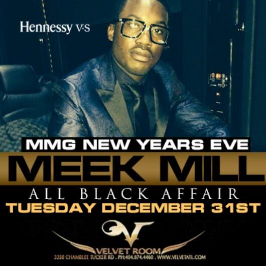 Whole city talking about this one! MMG NYE! Meek Mill All Black Affair. 12.31.13 at Velvet Room!! Tickets on Sale Now http://t.co/XTCmpc0y1X