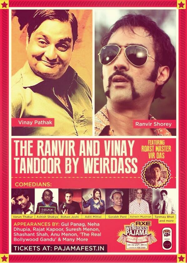 REVEALED! India's first celebrity roast features Ranvir Shorey and Vinay Pathak! #WeirdassTandoor #weirdasspajama http://t.co/4O1sBrRCFn
