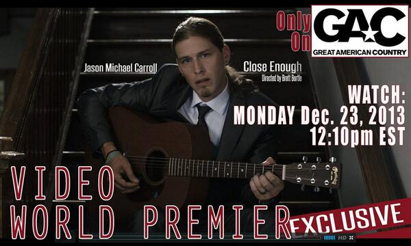 #MusicMonday #VideoWorldPremiere #JasonMichaelCarroll #CloseEnough TODAY!!! 12:10pm #GAC @gactv @JMCOfficial http://t.co/MRtzArIGiW