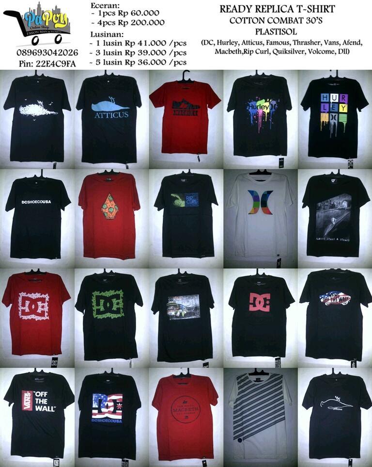 @profiklan Supplier T-Shirt DC,Vans,Macbeth,Atticus,Rip Curl,DLL|cek picture | Cp:089693042026 pin:22E4C9FA http://t.co/aMle7VSlhZ