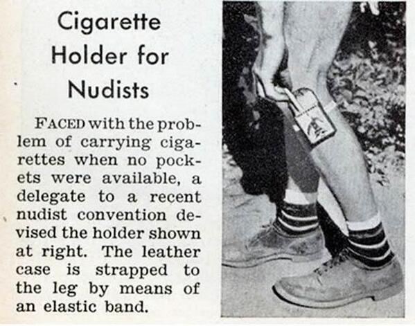 A cigarette holder for nudists. 1938 http://t.co/JK1wIcQGS0
