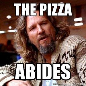 """The pizza abides."" #PizzaMovieLines @DiGiornoPizza http://t.co/2iCsL0mqHV"