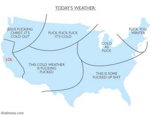 So glad I'm in CA. RT @craigengler: LOL but maybe NSFW: RT @SDuncovered Best polar vortex map ever: http://t.co/3z1WDvzDp9 via @abjornsen