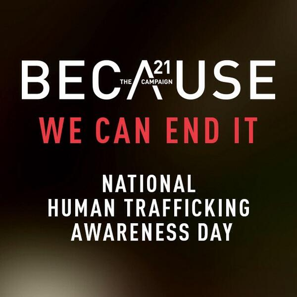 TODAY is #NationalHumanTraffickingAwarenessDay. We believe with your help we end it. Will you join? Retweet to share http://t.co/PUfFYvvJRX