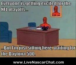 Everyone is getting excited for the NFL playoffs....but i'm just sitting here waiting for the #Nascar #Daytona500 http://t.co/XvBmsPGm07