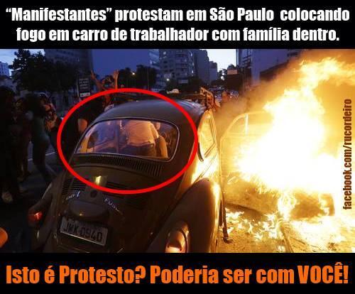 """apocalipse atualizado-->RT @RoniChira: Tocaram fogo num fusca c/familia dentro()Manifestação Contra Tudo Que Está Aí"""" http://t.co/qYv5I35Ahx"""