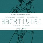 RT @comiXology: HAVE YOU READ @Alyssa_Milano & @Archaia's exciting techno-thriller #Hacktivist ? Get on it! http://t.co/RZpHhKCyXr http://t…