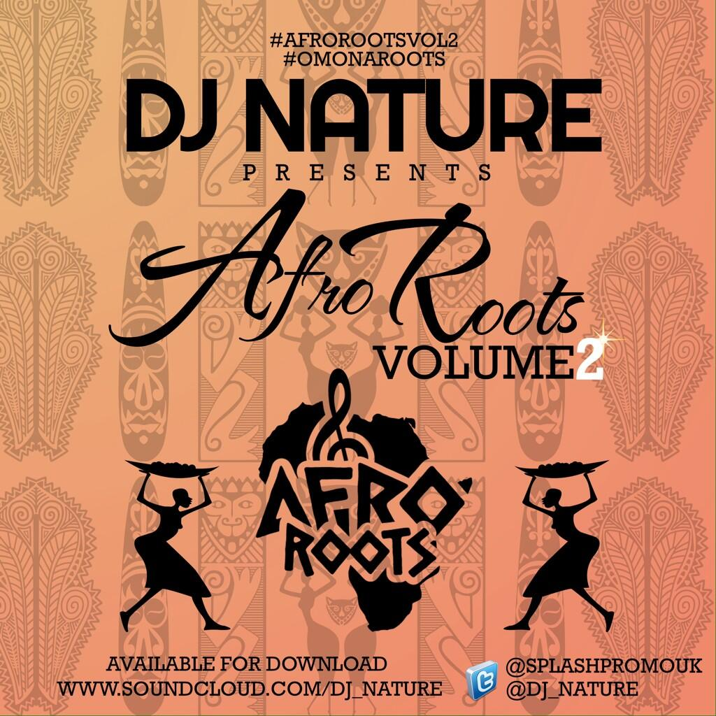 DJ Nature debuts with Afro Roots Vol. 2 Naija Mix