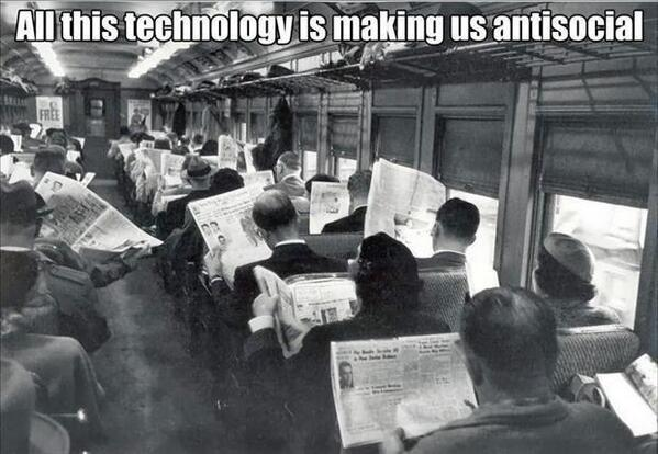 Apparently technology makes us less social. http://t.co/NSv2fQiYY3