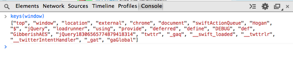 JS Console Protip: `keys(window)` will reveal your current global variables. http://t.co/ZfjPiYKsKL