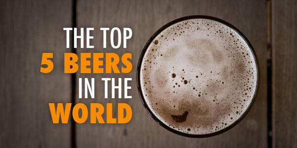 The Top 5 Beers in the World - http://t.co/uNab3pAAOg <— Read it #craftbeer #TGIF http://t.co/p6sn7jdfIE
