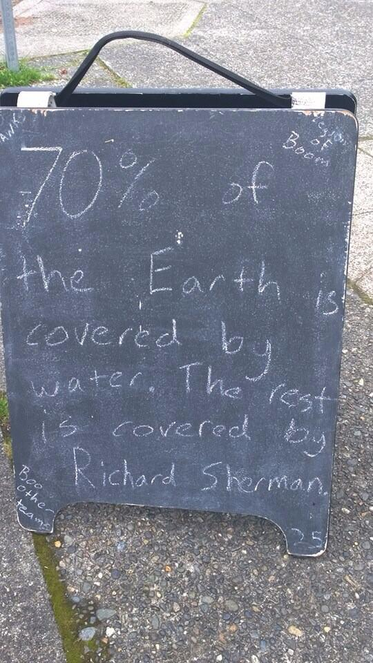 70% of the earth is covered by water. The rest is covered by @RSherman_25  H/T @markmurray98119 #Seahawks http://t.co/TKuHk0bObm